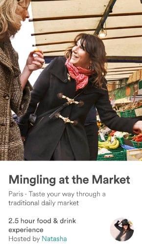 Experiences: Parisian Farmer's Market wit Natasha