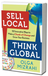Sell Local Think Global by Olga Mizrahi Book Cover